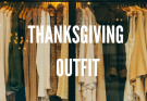 5 Thanksgiving Outfits That Will Have You Looking In Style