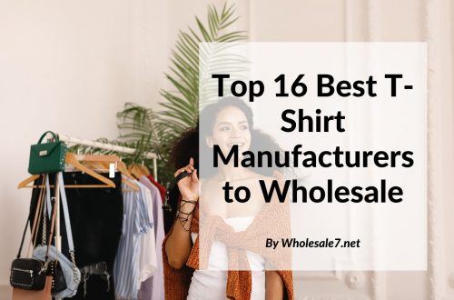 Top 16 Best T-Shirt Manufacturers to Wholesale